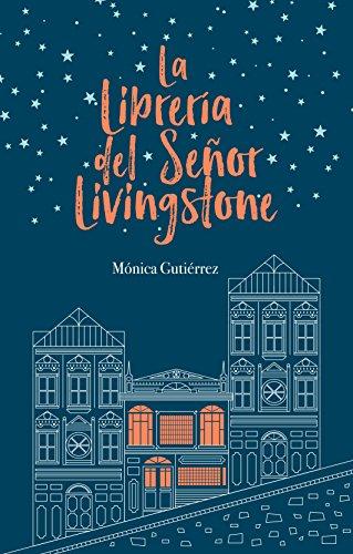 La librería del señor Livingstone, de Mónica Gutiérrez