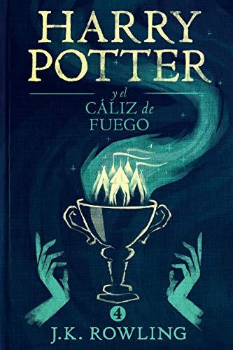 Harry Potter y el cáliz de fuego, de de J.K. Rowling