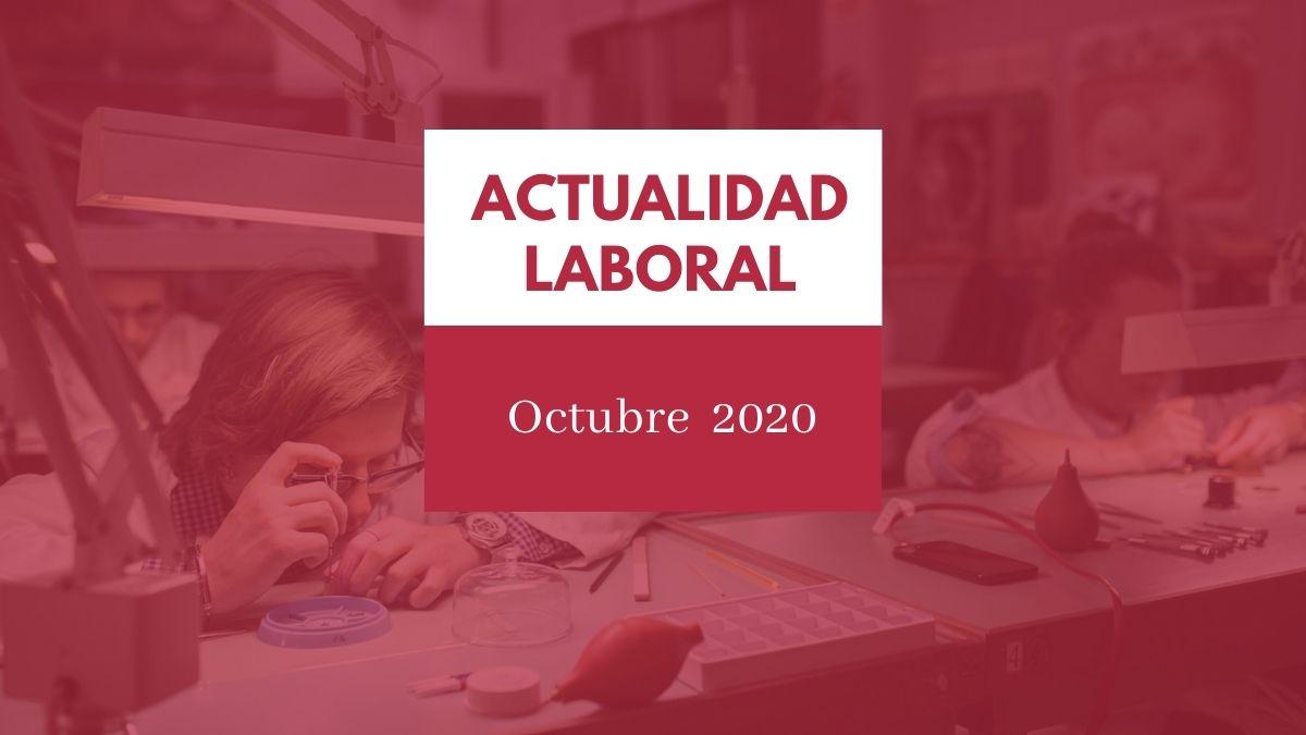 Actualidad del ámbito laboral #13 [semana del 12 al 18 de octubre de 2020] 1
