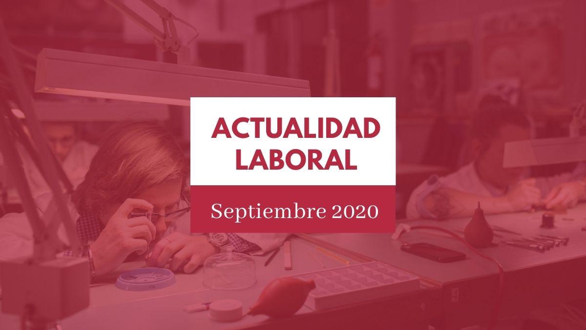 Actualidad del ámbito laboral #8 [semana del 7 al 13 de septiembre de 2020]