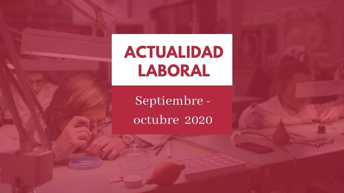 Actualidad del ámbito laboral #12 [semana del 5 al 11 de octubre de 2020]