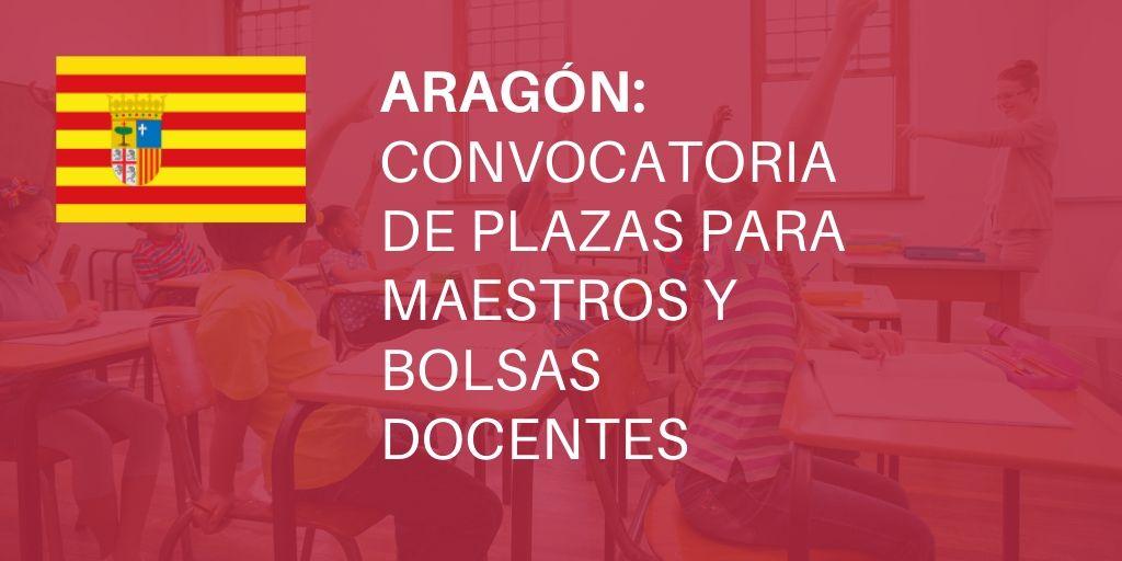 [Aragón] Convocatoria de plazas para Maestros y bolsas docentes