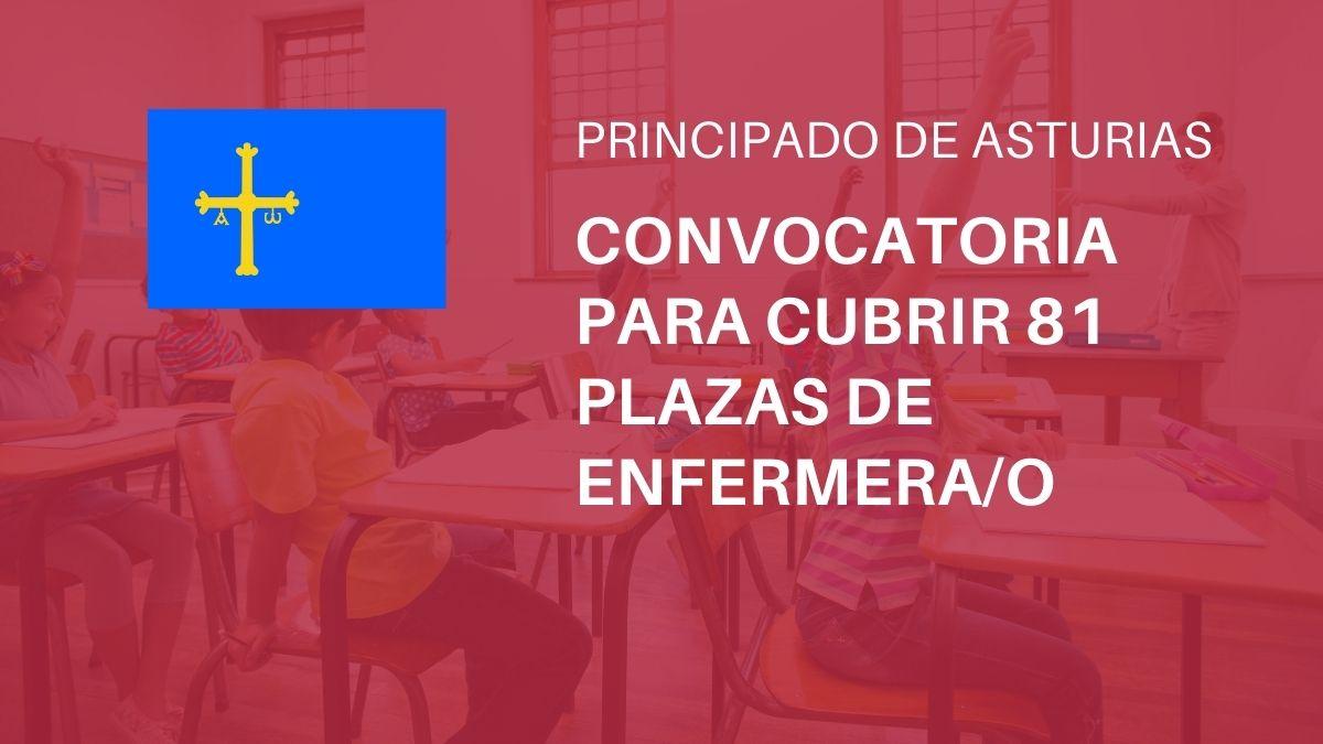 Convocatoria proceso selectivo para cubrir 81 plazas de Enfermera/o de la Administración del Principado de Asturias.
