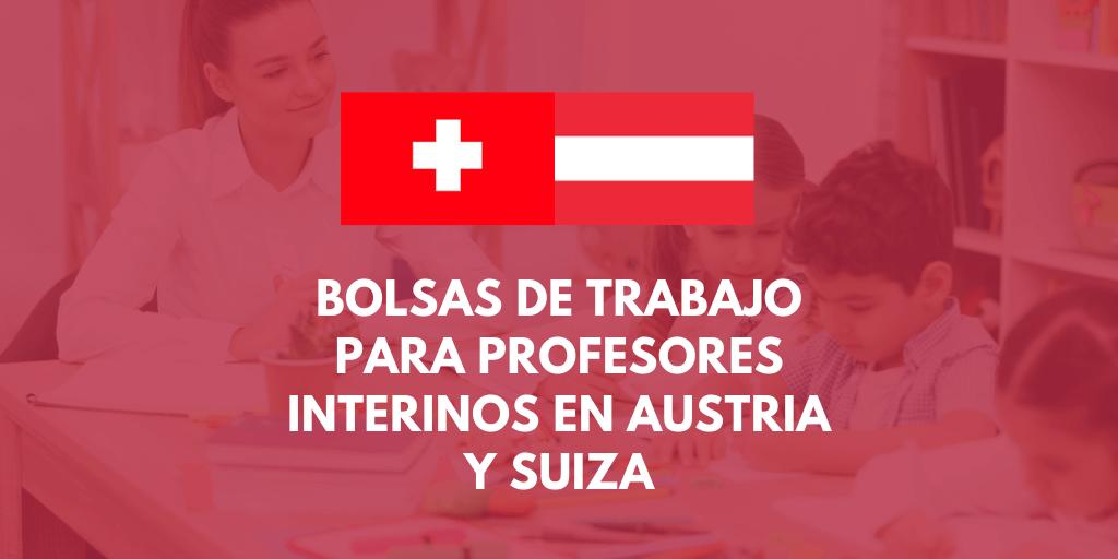 Austria y Suiza: Bolsa de trabajo para maestros y profesores interinos de varias especialidades