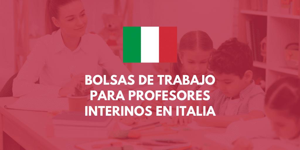 Bolsas de trabajo para trabajar de profesor en Italia - Infoposiciones