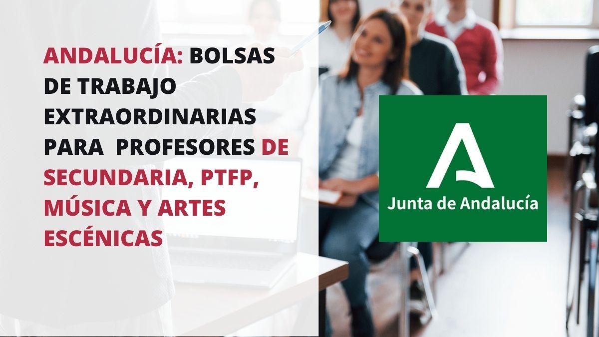 Bolsa de trabajo para profesores de Secundaria, PTFP, EOI, Música y Artes Escénicas, Plásticas y Diseño en Andalucía