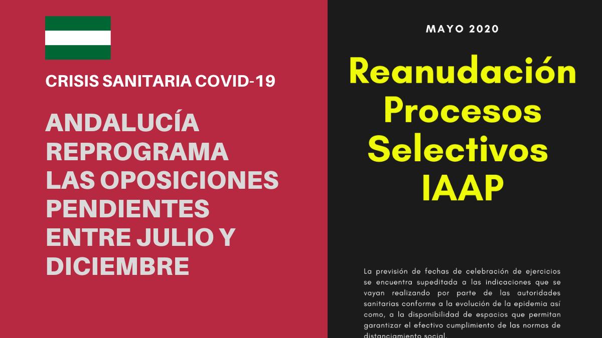 Calendario de reanudación de los procesos de oposiciones en Andalucía (julio - diciembre 2020)